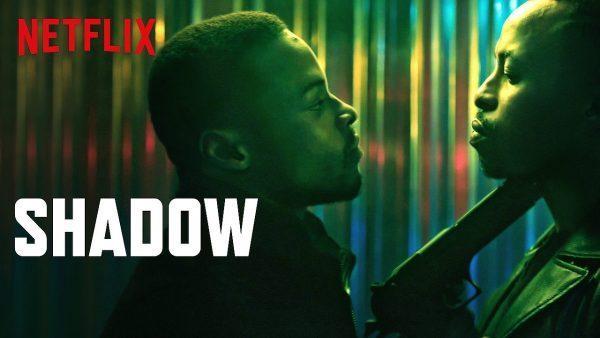 Shadow Netflix